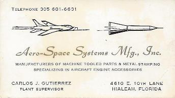 Carlos J Gutierrez Plant Supervisor Aero Space Systems 1972